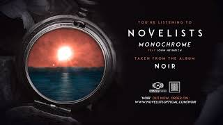 NOVELISTS - Monochrome (OFFICIAL TRACK)