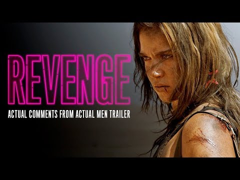REVENGE [Actual Male Comments Trailer] - In Theaters & On Demand May 11