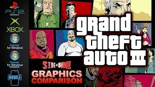 Grand Theft Auto 3 | Graphics Comparison | ( PS2 , XBOX, PC , Modded , Mobile )