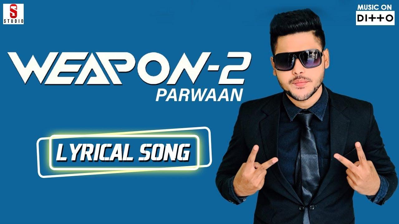 Weapon 2 | Parwaan | Latest Punjabi Song | Lyrical Song | ST Studio | Ditto Music #1