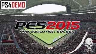 PES 2015 Gameplay - Juventus VS Real Madrid (PS4 Demo)