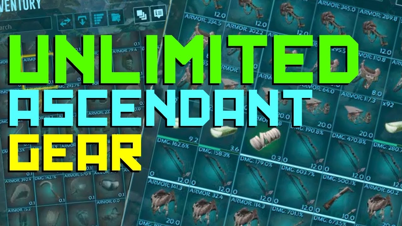 How to get UNLIMITED ASCENDANT Gear & Weapons in ARK: Survival Evolved