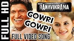 Rana Vikrama Full Song - Gowri Gowri