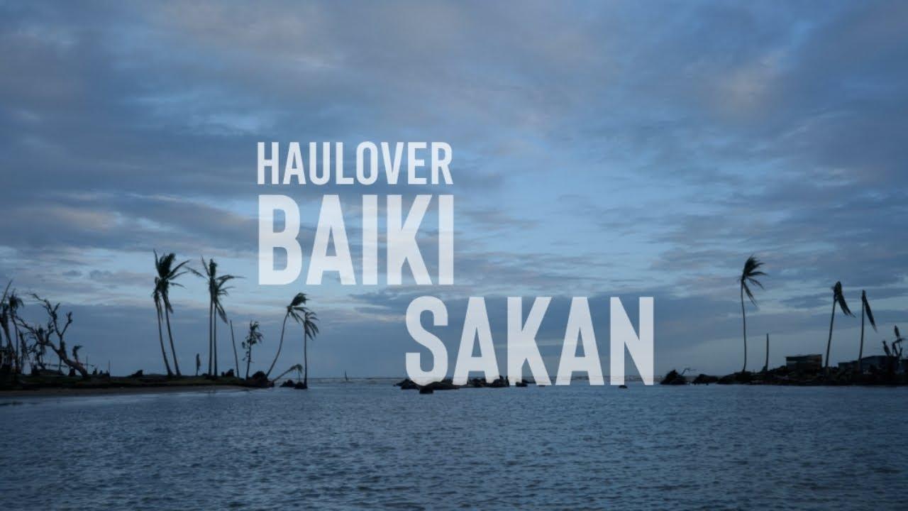 Haulover, Baiki Sakan - Documental
