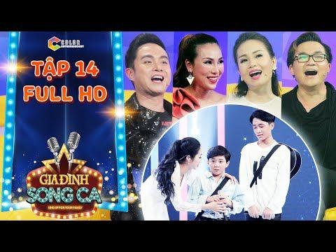 Gia đình song ca   tập 14 full: Cẩm Ly, Nhật Tinh Anh, Khánh Ngọc quẩy tung với Gia Quý, Gia Bảo