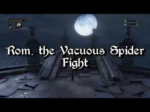 Bloodborne | Rom, the Vacuous Spider Fight