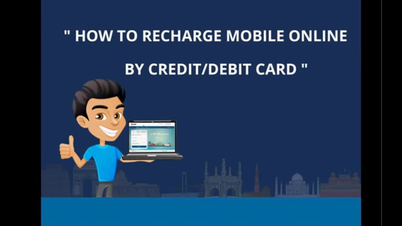 How to Recharge Mobile Online by Credit/Debit Card
