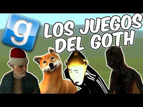 LOS JUEGOS DEL GOTH! GMOD en Español - GOTH