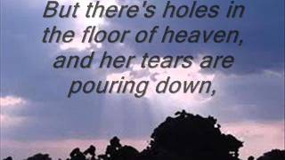 Holes in the floor of  heaven lyrics