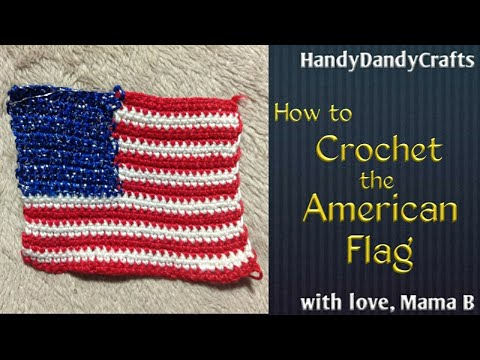 How To Crochet The American Flag