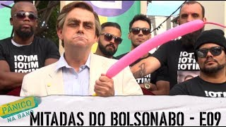 MITADAS DO BOLSONABO - E09