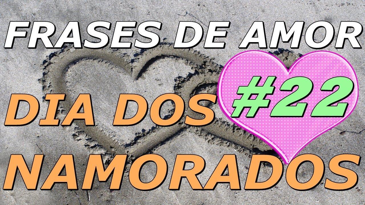 Frases De Amor Frases Para O Dia Dos Namorados22 Aprendi Que O