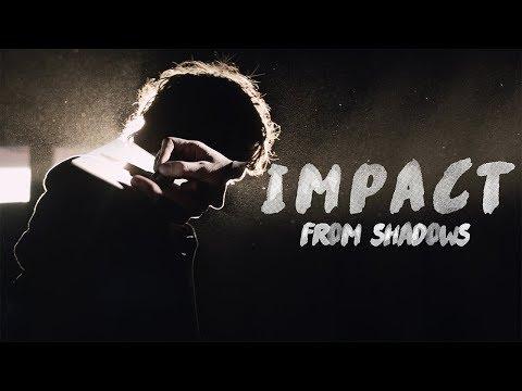 Joe Fifelski: From Shadows | Impact