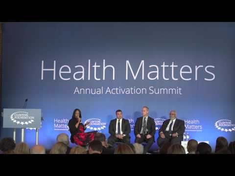 Clinton Health Matters Initiative: 2017 Annual Activation Summit -  Investing in Health Equity