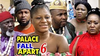 PALACE FALL APART SEASON 6 - (New Movie) 2020 Latest Nigerian Nollywood Movie Full HD