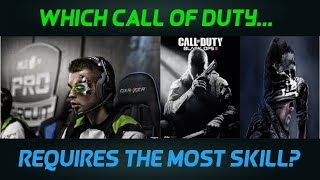 Which Call Of Duty Requires The Most Skill? (BLACK OPS 4)