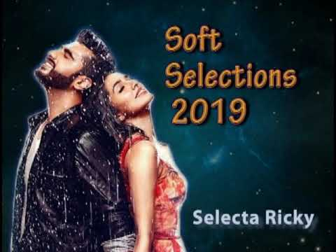 Soft Indian Selections 2019 by Selecta Ricky
