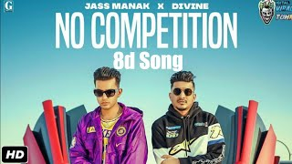 No Competition - JASS MANAK Ft.Divine 8d Songs | Geet MP3 | (Punjabi latest song) Soft8dsongs