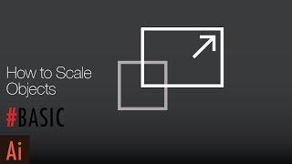 How to Scale in Illustrator | Illustrator Lesson