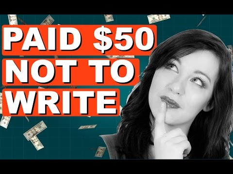 Make Money Working From Home - Paid $50 Not To Write