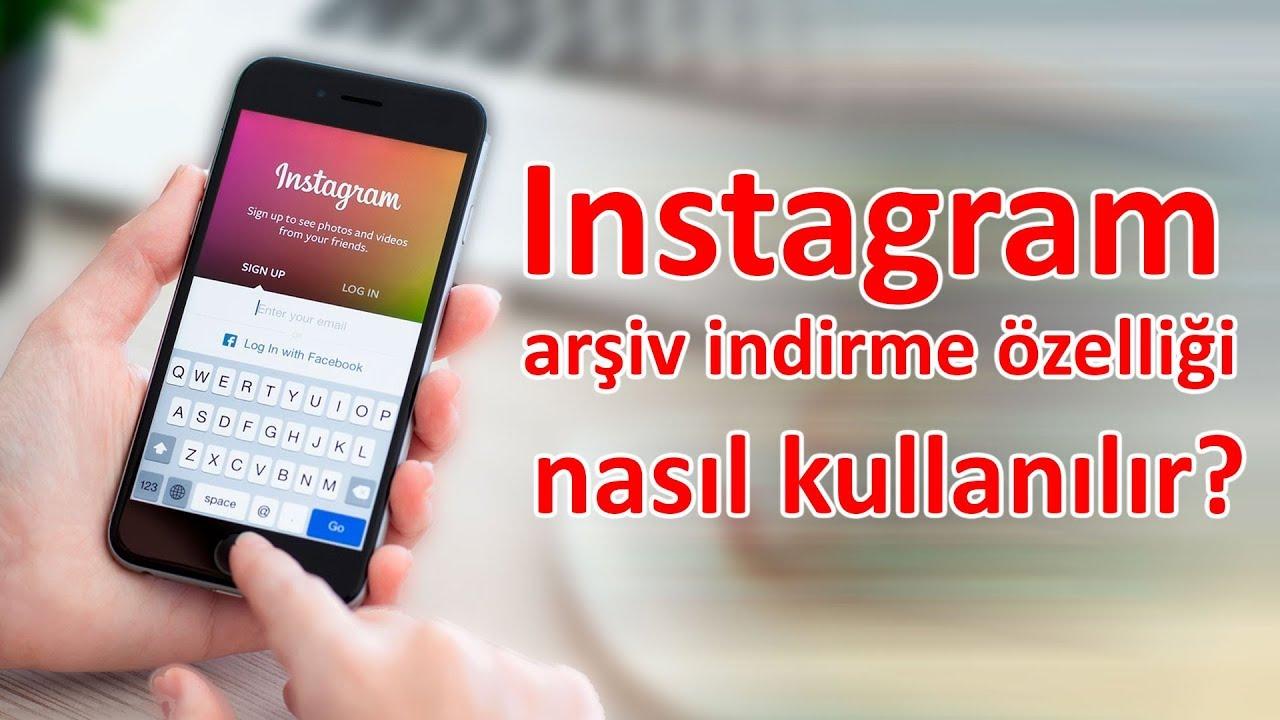 Instagram arşiv indirme özelliği nasıl kullanılır?