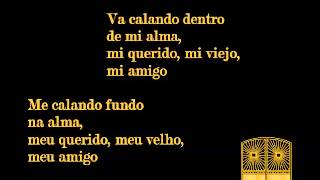 Roberto Carlos Meu Querido, Meu Velho, Meu Amigo Mi Querido, Mi Viejo, Mi Amigo Pista Karaoke