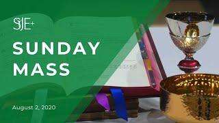 Sunday Mass - August 2nd, 2020