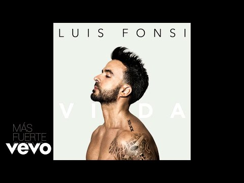 Luis Fonsi - M谩s Fuerte Que Yo (Audio)