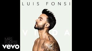Luis Fonsi - Mas Fuerte Que Yo Audio