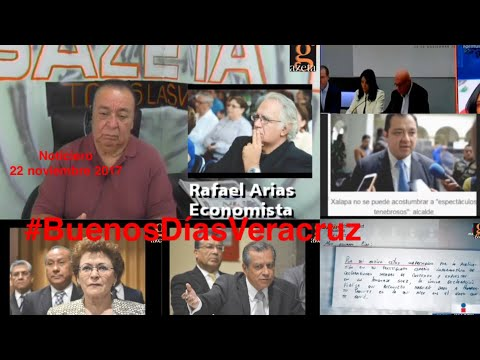 22 noviembre 2017 #NOTICIERO #BUENOSDIASVERACRUZ #LAGAZETATV #XALAPA #VERACRUZ #cdmx