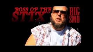 Boss of Tha Stix - Big SMO Ft. Mr  Sneed (Chopped & Screwed)