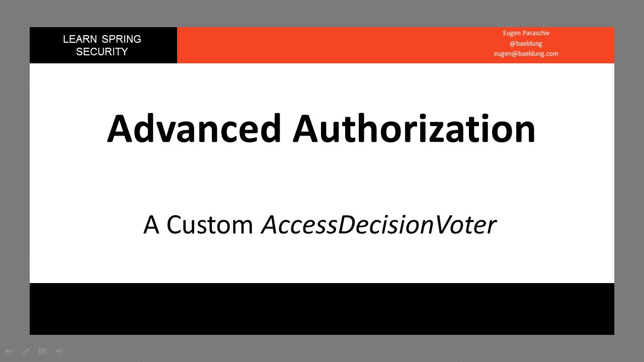 Spring Security - A Custom AccessDecisionVoter (LSS - Module 9 - Lesson 4)