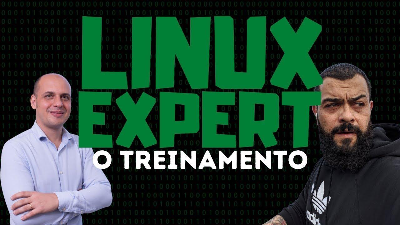 Treinamento Linux Expert - Do iniciante ao avançado!
