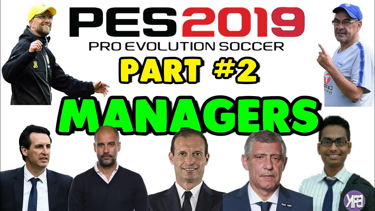 Top Managers PES 2019 Mobile | PART #2