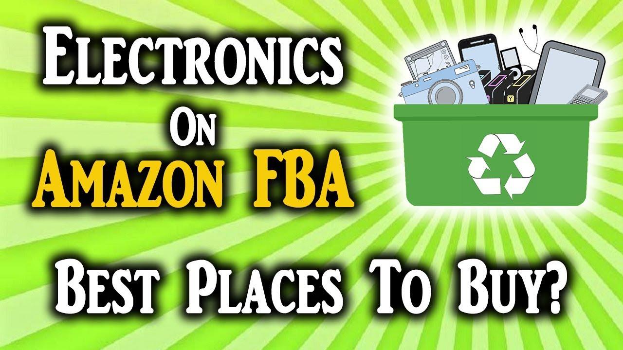 Where To Buy Electronics To Sell On Amazon FBA (HUGE PROFITS)