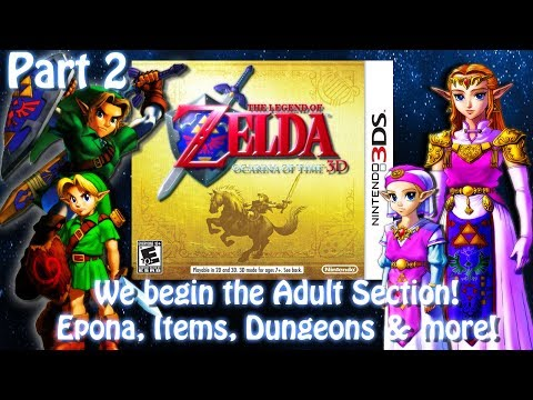 [3DS]The Legend of Zelda Ocarina of Time 3D[Part 2] Adult section & more! Live Stream come hang out!