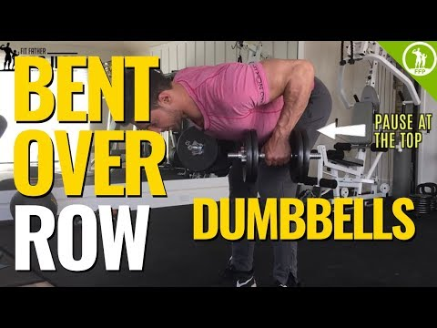 Bent Over Dumbbell Row — (WORKOUT FOR YOUR LATS)
