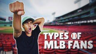 Types of MLB Fans