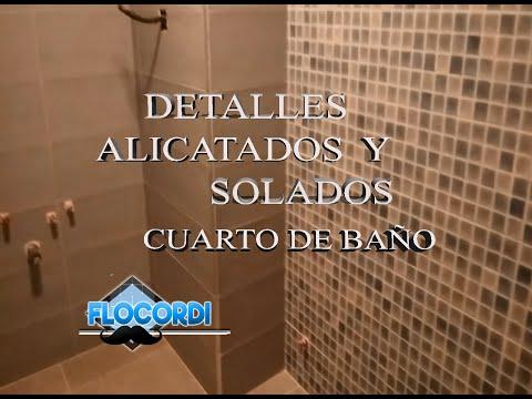 |Detalles Alicatado y Solado cuarto de baño