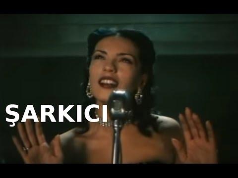 Şarkıcı - Türk Filmi