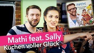 Mathi feat. Sally (Sallys Welt) - Kuchen voller Glück [Offizielles HD Musik Video]