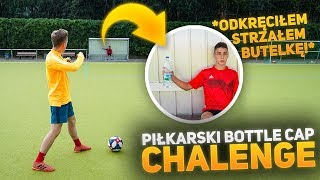 Piłkarski Bottle Cap Challenge!!   PNTCMZ