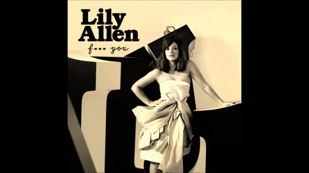 youtube fuck you lily allen