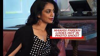 manasi Parekh sexy
