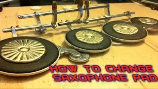 How to Change a saxophone pad: 10 easy steps repair