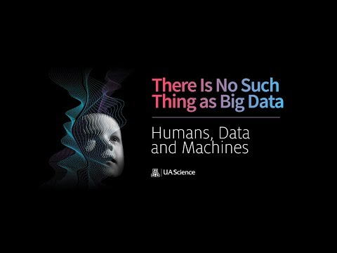 Humans, Data, and Machines: There is No Such Thing as Big Data