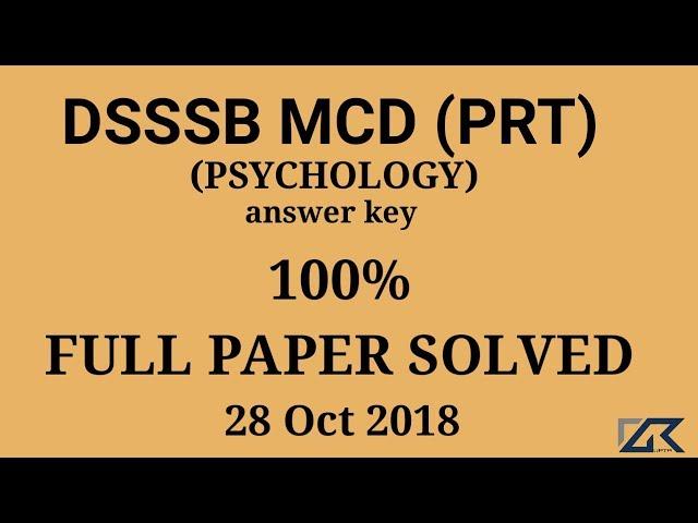 DSSSB MCD (PRT) PSYCHOLOGY ANSWER KEY 28 OCT 2018