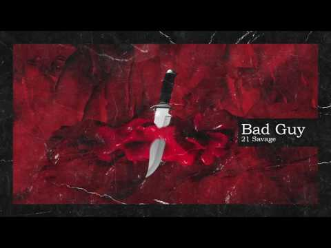 21 Savage & Metro Boomin  Bad Guy  Audio