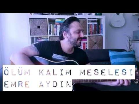 Ölüm Kalım Meselesi - Emre Aydın (akustik cover) / Eser ÇOBANOĞLU