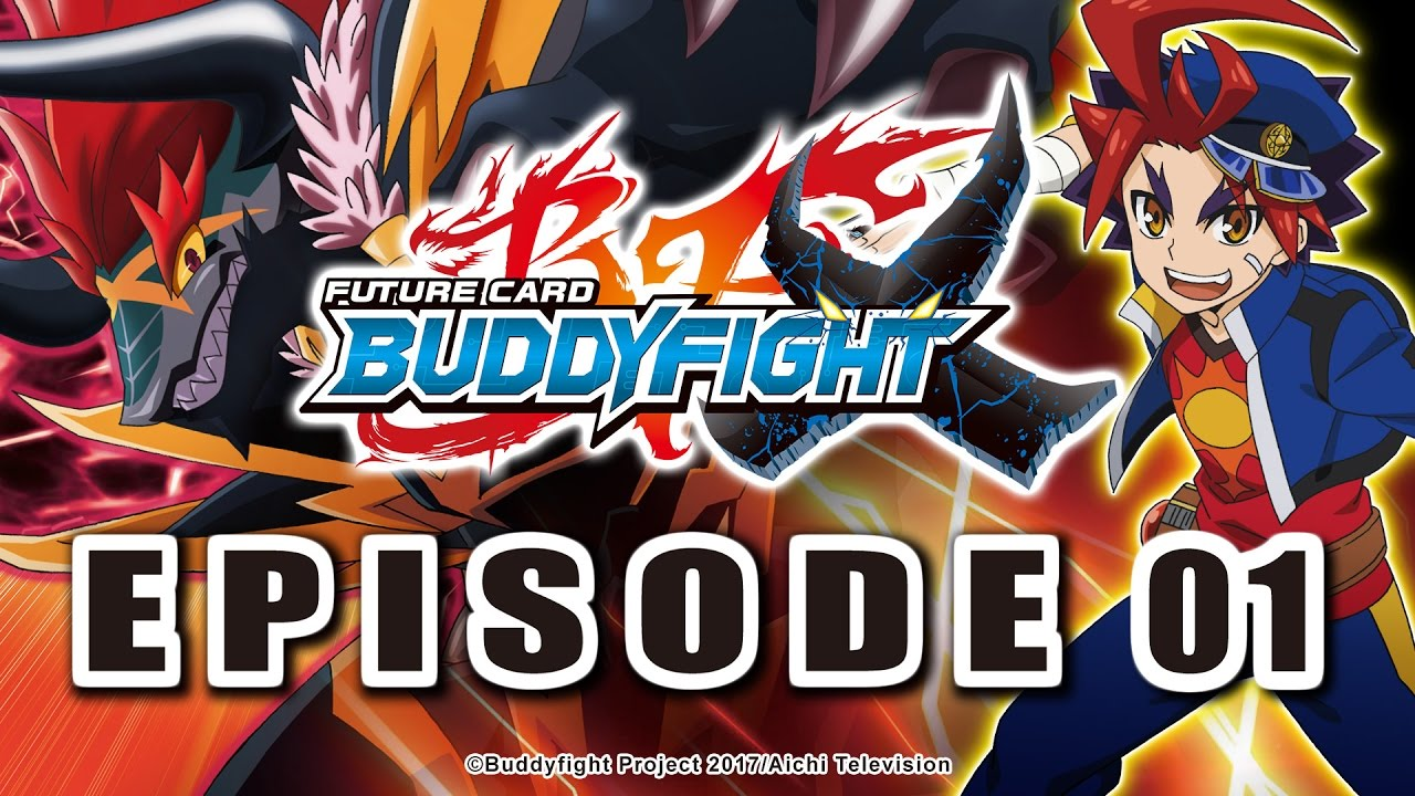[Episode 01] Future Card Buddyfight X Animation